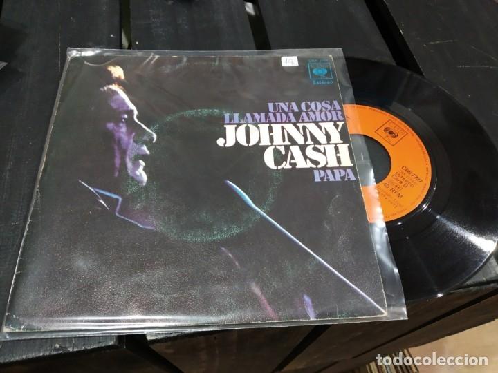 SINGLE JOHNNY CASH UNA COSA LLAMADA AMOR 1972 BUEN ESTADO (Música - Discos - Singles Vinilo - Otros estilos)