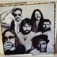 Discos de vinil: THE DOOBIE BROTHERS - MINUTE BY MINUTE W B - 1979. Lote 175143033