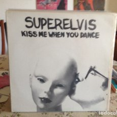 Discos de vinilo: SUPERELVIS - KISS ME WHEN YOU DANCE LP ALBUM (ALTERNATIVE ROCK) ORIGINAL 1991 TRIQUINOISE. Lote 175194907