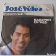 Discos de vinilo: JOSE VELEZ,BAILEMOS UN VALS 1978. Lote 175201105