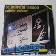 Discos de vinilo: MARIA DOLORES PRADERA, VOLVER,VOLVER,TE SOLTE LA RIENDA, 1974. Lote 175201473