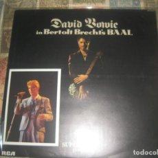 Discos de vinilo: DAVID BOWIE, IN BERTOLT BRECHT'S BAAL (RCA 1982) +ENCARTE + FOTO POSTAL OG ESPAÑA LEA DESCRIPCIO. Lote 175204743