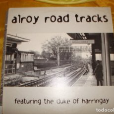 Discos de vinilo: ALROY ROAD TRACKS. FEATURING THE DUKE OF HARRINGAY. SPYMANIA, 1995. MAXI-SINGLE. (#). Lote 175215182