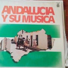 Discos de vinilo: ANDALUCIA Y SU MUSICA LP. Lote 175261113