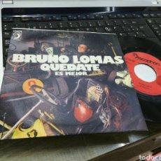 Discos de vinilo: BRUNO LOMAS SINGLE QUÉDATE 1975. Lote 175265745