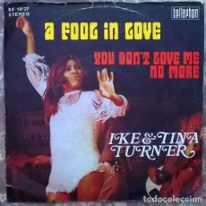 Discos de vinilo: IKE & TINA TURNER. A FOOL IN LOVE/ YOU DON'T LOVE ME NO MORE. BELLAPHON, GERMANY 1972 SINGLE. Lote 175289514