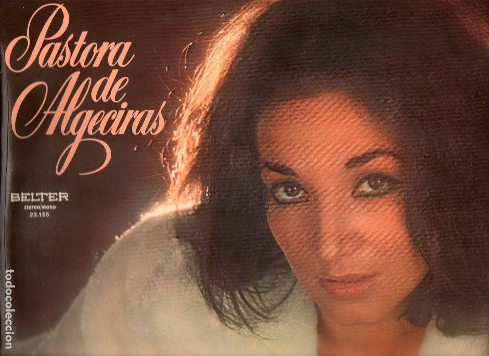 PASTORA DE ALGECIRAS 1976 BELTER 23.155 (Música - Discos - LP Vinilo - Flamenco, Canción española y Cuplé)
