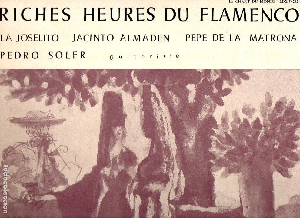 PEPE DE LA MATRONA Y JACINTO ALMADEN RICHES HEURES DU FLAMENCO LE CHANT DU MONDE LDX-74262 FRANCIA (Música - Discos - LP Vinilo - Flamenco, Canción española y Cuplé)