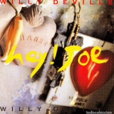 Discos de vinilo: WILLY DEVILLE - HEY JOE + ALL IN THE NAME OF LOVE SINGLE SPAIN 1992. Lote 175304344