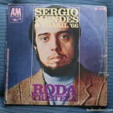 Discos de vinilo: SERGIO MENDES & BRASIL '66 / RODA / TRISTEZA (SINGLE 1968). Lote 175313243