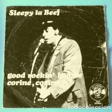 Discos de vinilo: SLEEPY LA BEEF (SINGLE 1978) GOOD ROCKIN' BOOGIE - CORINE, CORINA. Lote 175318539