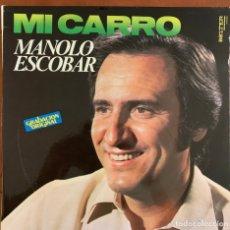 Discos de vinilo: MANOLO ESCOBAR – MI CARRO. DISCO VINILO. Lote 175332188