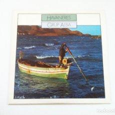 Discos de vinilo: GRUP ALBA. HABANERAS. Lote 175343115