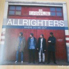 Discos de vinilo: ALLRIGHTERS, SG, WHERE DO ME GO? + 1, AÑO 2013. Lote 175345234