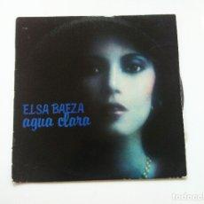 Discos de vinilo: ELSA BAEZA. AGUA CLARA. Lote 175347939