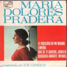 Discos de vinil: MARIA DOLORES PRADERA Y LOS GEMELOS * EL ROSARIO DE MI MADRE EP ZAFIRO RF-4112 . Lote 175380789