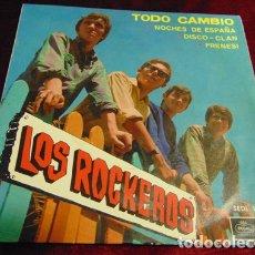 Disques de vinyle: LOS ROCKEROS - TODO CAMBIO - EP 1966. Lote 175404190