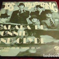Discos de vinilo: LOS MUSTANG - LA BALADA DE BONNIE AND CLYDE - SINGLE 1968. Lote 175404362