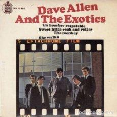 Discos de vinilo: DAVE ALLEN AND THE EXOTICS - UN HOMBRE RESPETABLE - EP DE VINILO EDICION ESPAÑOLA. Lote 175433925