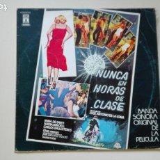 Discos de vinilo: NUNCA EN HORAS DE CLASE LP BANDA SONORA DE LA PELÍCULA + INSERTO. Lote 175441608