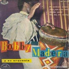 Discos de vinilo: BOBBY MADERA Y SU ORQUESTA - MI SOMBRERO CUBANO - EP DE VINILO EDICION ESPAÑOLA . Lote 175442169