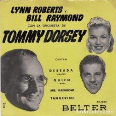 Discos de vinilo: TOMMY DORSEY CON LYNN ROBERTS Y BILL RAYMOND - WANTED - EP DE VINILO EDICION ESPAÑOLA. Lote 175442975