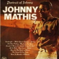 Discos de vinilo: JOHNNY MATHIS - PORTRAIT OF JOHNNY MATHIS. Lote 175450512