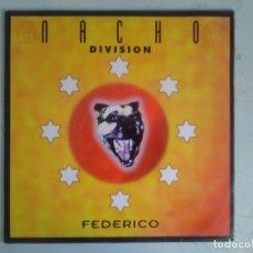 Disques de vinyle: NACHO DIVISION FEDERICO MAXI QUALITY MADRID 1995. Lote 175469947