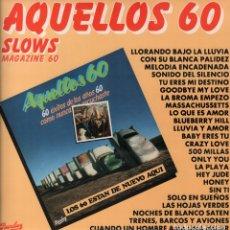 Discos de vinilo: AQUELLOS 60 - SLOWS MAGAZINE 60 / LP BARCLAY DE 1981 RF-7730 , IMPECABLE ESTADO. Lote 175486947