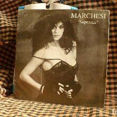 Discos de vinilo: MARCHESI - SUPERSTAR / ME ABURREN, PDI 1992.. Lote 175487108