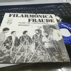 Discos de vinilo: FILARMONICA FRAUDE SINGLE FLOR DE LARANJEIRA 1969. Lote 175497113