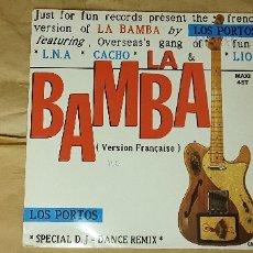 Discos de vinilo: LOS PORTOS FEATURING L.N.A*, CACHO*, LIO – LA BAMBA (VERSION FRANÇAISE) (SPECIAL D.J - DANCE REMIX. Lote 175524910