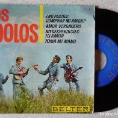 Discos de vinilo: LOS IDOLOS.AMOR VERDADERO-NO PUEDES COMPRAR MI AMOR + 2...EX. Lote 175543199
