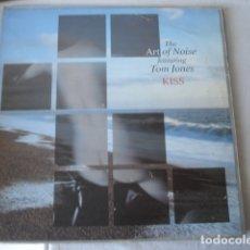 Discos de vinilo: THE ART OF NOISE FEATURING TOM JONES KISS. Lote 175567154