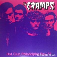 Discos de vinilo: THE CRAMPS HOT CLUB PHILADELPHIA NOV. '77 LP . POISON IVY LUX INTERIOR PUNK TRASH. Lote 175593270