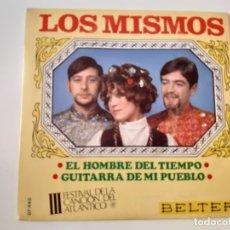 Discos de vinilo: LOS MISMOS- EL HOMBRE DEL TIEMPO - SINGLE 1968- VINILO COMO NUEVO.. Lote 175599143