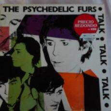 Discos de vinilo: THE PSYCHEDELIC FURS LP TALK · TALK · TALK CBS 1981. Lote 175604342