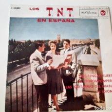 Discos de vinilo: LOS T.N.T.- QUE TENGAS SUERTE - EP 1962- EXC. ESTADO.. Lote 175606397