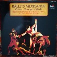 Discos de vinilo: BALLETS MEXICANOS. CHÁVEZ, MONCAYO Y GALINDO. ORQUESTA FILARMONICA DE MÉXICO. Lote 175607533
