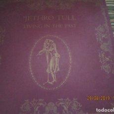 Discos de vinilo: JETHRO TULL - LIVING IN THE PAST DOBLE LP - ORIGINAL U.S.A. - CHRYSALLIS 1974 - COMPLETO -. Lote 175621100