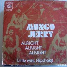 Discos de vinilo: MUNGO JERRY - ALRIGHT, ALRIGHT, ALRIGHT. Lote 175631127