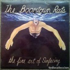 Discos de vinilo: THE BOOMTOWN RATS. THE FINE ART OF SURFACING. ENSIGN, UK 1979 (ENROX 11) LP ORIGINAL + ENCARTE. Lote 175657269
