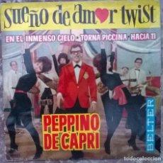 Discos de vinilo: PEPPINO DE CAPRI. SUEÑO DE AMOR TWIST/ EN EL INMENSO CIELO/ TORNA PICCINA/ HACIA TI. BELTER 1962 ESP. Lote 175661697