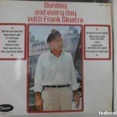 Discos de vinilo: FRANK SINATRA - SUNDAY AND EVERY DAY WITH FRANK SINATRA (LP) EDICION INGLESA. Lote 175665850