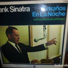 Discos de vinilo: FRANK SINATRA, EXTRAÑOS EN LA NOCHE Y OTROS EXITOS DE PELICULA. Lote 175670430