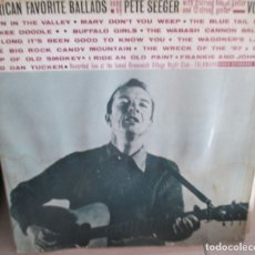 Discos de vinilo: PETE SEEGER AMERICAN FAVORITE BALLADS VOL.1 LP . Lote 175684043