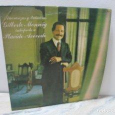 Discos de vinilo: AÑORANZAS Y QUIMERAS GILBERTO MONROIG INTERPRETA A PLACIDO ACEVEDO. LP VINILO. ARTOMAXMUSIC 1978. Lote 175684138