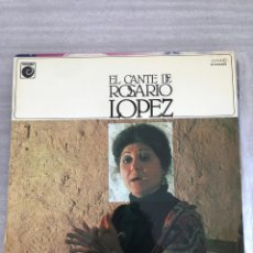 Discos de vinilo: EL CANTE DE ROSARIO LOPEZ. Lote 175686975