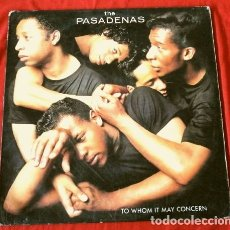Discos de vinilo: THE PASADENAS (LP 1988) TO WHOM IT MAY CONCERN - ENCHANTED LADY, TRIBUTE, RIDING ON A TRAIN, FUNNY. Lote 175707944