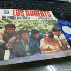 Discos de vinilo: LOS ROBERTS SINGLE NO PODRÉ OLVIDARTE 1969. Lote 175709522